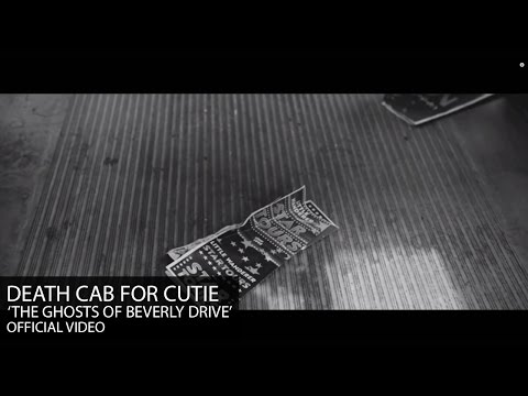 Death Cab for Cutie - The Ghosts of Beverly Drive [Official Video]