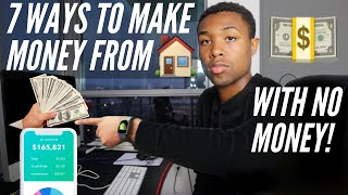 7 Best Ways T๐ Make Money From Home With ZERO Money In 2020 (Fast Methods)