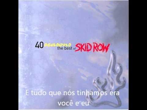 Skid Row - Forever - Legendado(PT-BR)
