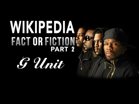 G-Unit - Wikipedia: Fact or Fiction - Part 2