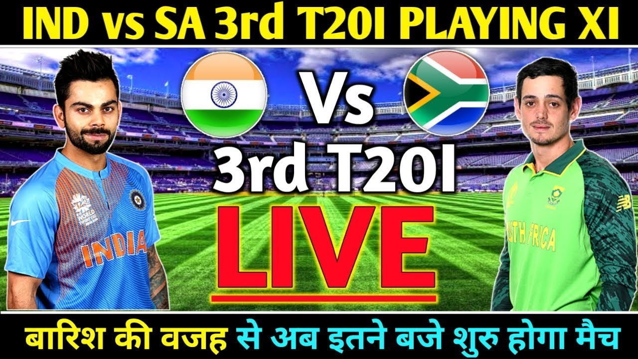 Download India vs South Africa 3rd T20 LIVE || India team playing XI || Rain update