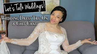 Say Yes to the Dress Challenge/Tag ~ Let's Talk about Weddings!