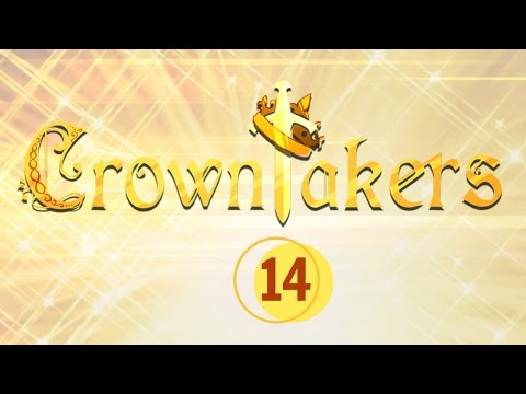 Crowntakers | Part 14 |