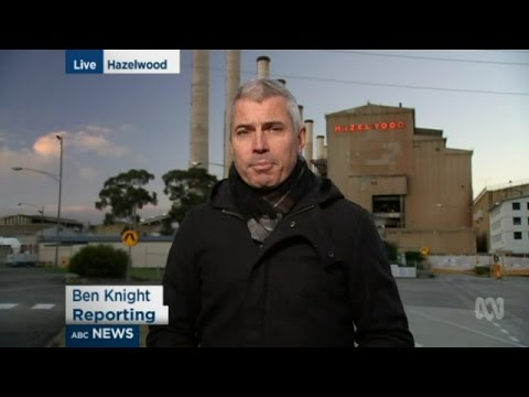 Hazelwood Power Station Closure Final Day - Hazelwood Special, ABC NEWS, 31/03/2017