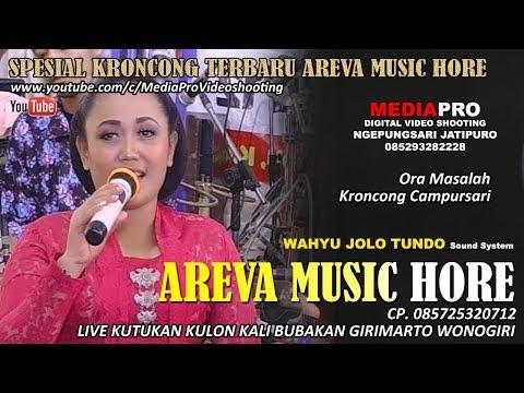 TERBARU AREVA MUSIC KRONCONG ORA MASALAH / MEDIAPRO VIDEO