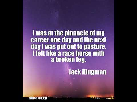 Jack Klugman: I was at the pinnacle of my career one day and the next day I was put  ......