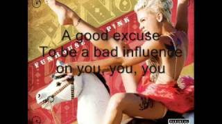 Pink Bad Influence lyrics - on screen