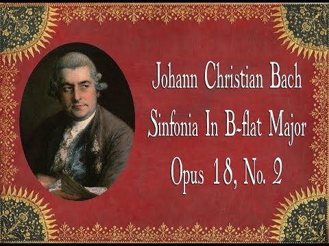 J.C. Bach - Sinfonia In B flat Major Opus 18, No. 2