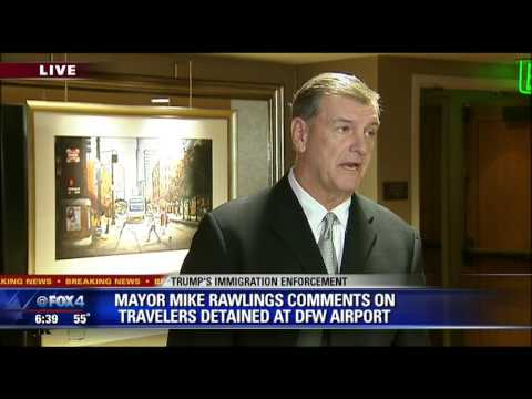 Dallas Mayor Mike Rawlings responds to airport immigration crisis