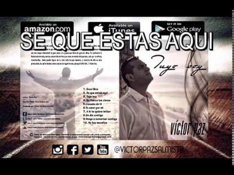 VICTOR PAZ TUYO SOY (CD COMPLETO)