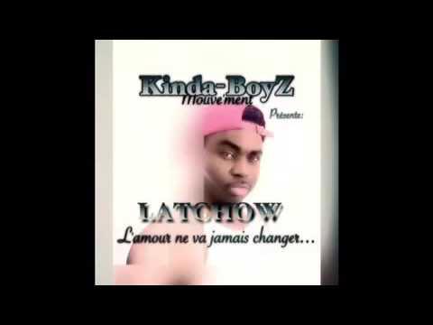 LATCHOW-L'AMOUR NE VA JAMAIS CHANGER