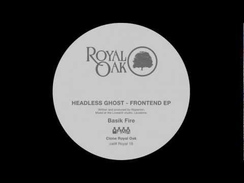 Headless Ghost - Basik Fire (Royal 016)