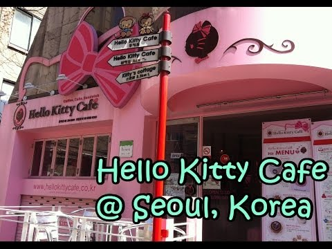 Follow Me To Hello Kitty Cafe @ Seoul, South Korea