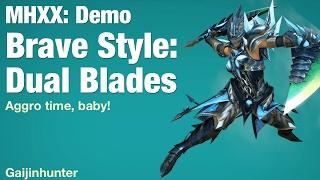 MHXX Demo: Brave Dual Blades