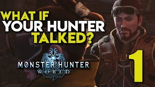 What If Your Hunter Talked? - Episode 1 - Monster Hunter: World (Parody) - TheHiveLeader