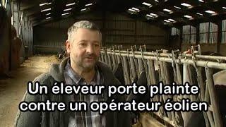 Un éleveur porte plainte contre un opérateur éolien