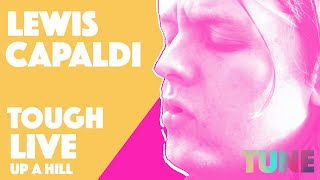 Lewis Capaldi performs Tough, live, up a hill in Bathgate, Scotland | TUNE