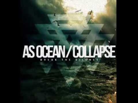 As Ocean/Collapse - Break The Silence Full EP