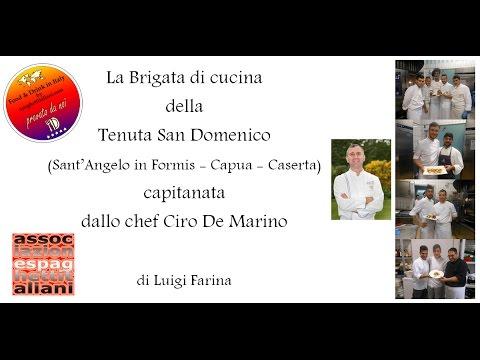 Brigata di cucina della tenuta san domenico capitanata dallo chef ciro de marino youtube - Brigata di cucina ...