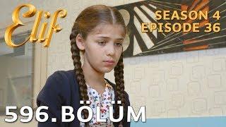 Elif 596. Bölüm | Season 4 Episode 36