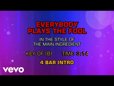 The Main Ingredient - Everybody Plays The Fool (Karaoke)