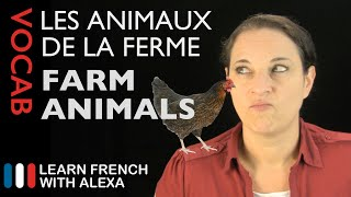 Farm Animals in French (basic French vocabulary from Learn French With Alexa)