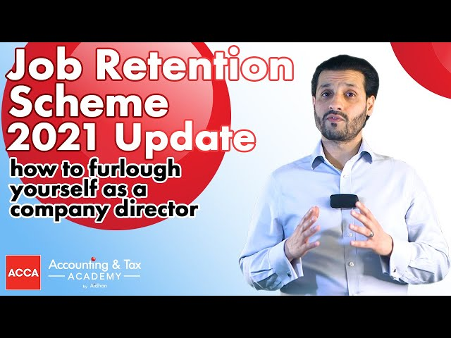 Job Retention Scheme Update for 2021 - Furlough Yourself as a Limited Company Director