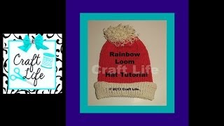 Craft Life Hat Tutorial on the Rainbow Loom ~ Basic Knitting Stitch Design