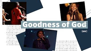 Goodness of God | 8.30.20