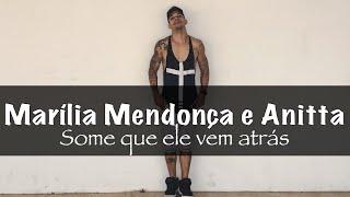 Baixar Some Que Ele Vem Atrás - Anitta E Marília Mendonça COREOGRAFIA Pabinho