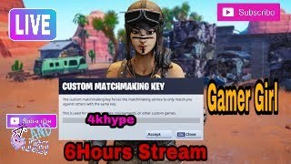 [LIVE] *6hrStream* FORTNITE CUSTOM MATCHMAKING NAE | SOLO/DUO/SQUAD! ALL PLATFORMS | GIRL STREAMER
