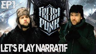 (Let's Play Narratif) Frostpunk - Episode 1 - Rester de glace