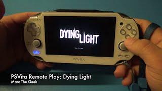 PSVita Remote Play: Dying Light
