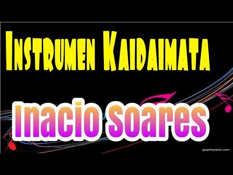 Inacio Soares|Kaidaimata