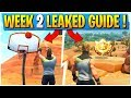 WEEK 2 CHALLENGES LEAKED! | Early Guide! | Fortnite Battle Royale
