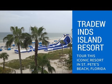 TradeWinds Island Resort, St. Pete's Beach Florida - Hotel Review
