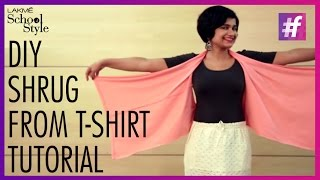 How To Make A DIY Shrug From A T-Shirt | #fame School Of Style