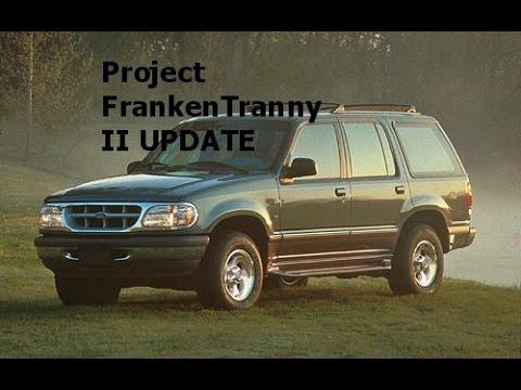 1996 Ford Explorer EB 4x4 4.0 V6 Project Frankentranny II: Update...85%!