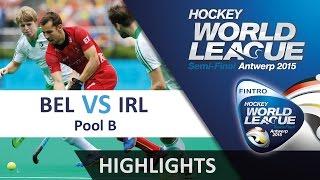 Belgium v Ireland Match Highlights - Antwerp Men
