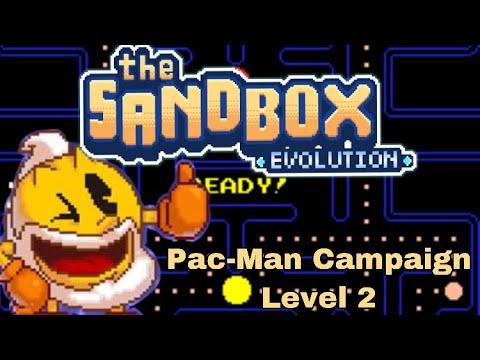 The Sandbox Evolution - Pac-Man Campaign - Lvl 2