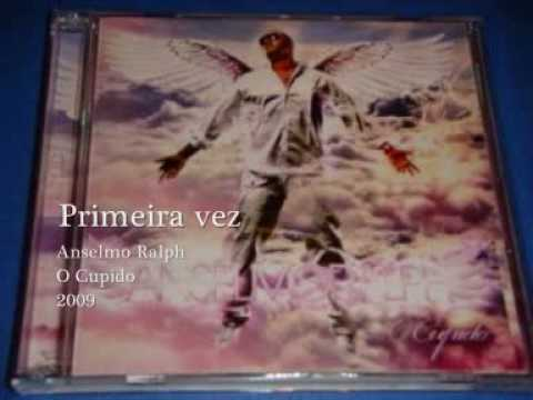 album de anselmo ralph o cupido