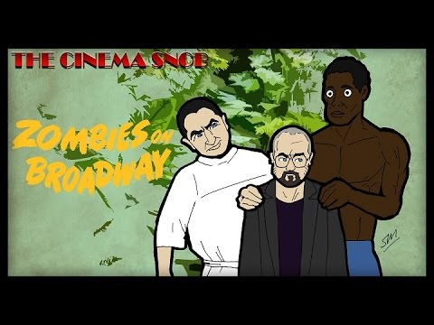 The Cinema Snob: ZOMBIES ON BROADWAY