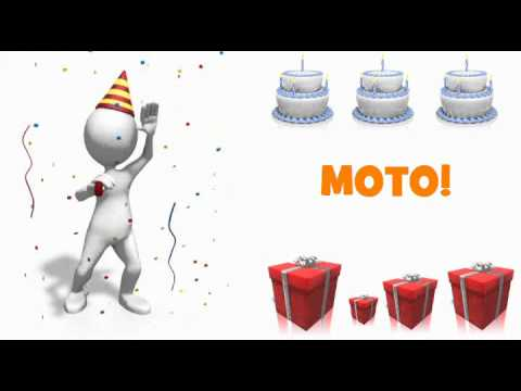 HAPPY BIRTHDAY MOTO!