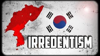 What if Korea was BIG? And other Irredentist Scenarios