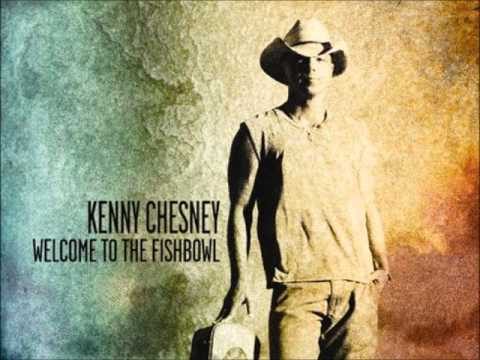Kenny Chesney - Welcome To The Fishbowl [HD] [320kbps] 2012 LYRICS