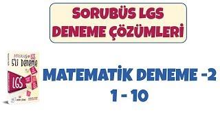 Sorubüs Lgs Denemeleri -2 / Matematik 1-10