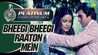 Platinum song of the day Bheegi Bheegi Raaton 27th June RJ Ruchi