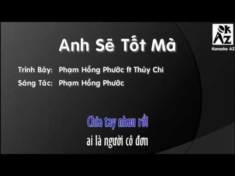 Anh Sẽ Tốt Mà - karaoke - mute giọng nam