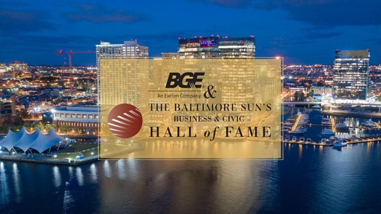 BGE & The Baltimore Sun's Business and Civic Hall of Fame