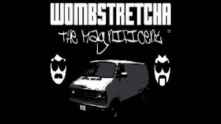 Wombstretcha the Magnificent - Cobbin (Love Hurts remix)